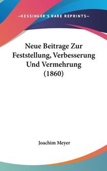 Hardcover Neue Beitrage Zur Feststellung, Verbesserung und Vermehrung Book