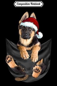 Paperback Composition Notebook : German Shepherd in Inside Pocket Cute Christmas Dog Journal/Notebook Blank Lined Ruled 6x9 100 Pages Book