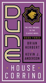 Dune: House Corrino - Book #9 of the Dune Universe