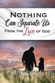Paperback Nothing Can Separate Us from the Love of God Book