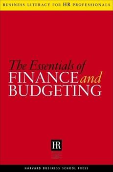 The Essentials Of Finance And Budgeting - Book  of the Business Literacy for HR Professionals