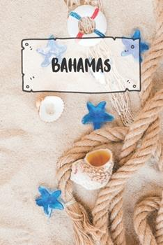 Paperback Bahamas : Liniertes Reisetagebuch Notizbuch Oder Reise Notizheft Liniert - Reisen Journal F�r M�nner und Frauen Mit Linien [German] Book