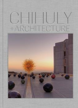 Hardcover Chihuly and Architecture Book