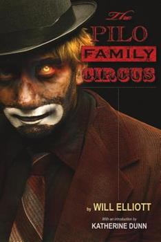 The Pilo Family Circus - Book #1 of the Pilo Family Circus