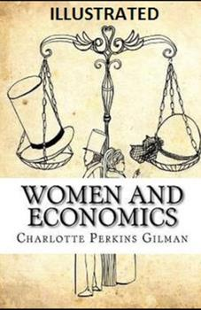 Paperback Women and Economics Illustrated Book