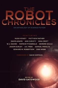 The Robot Chronicles - Book  of the Future Chronicles