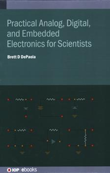 Hardcover Practical Analog, Digital, and Embedded Electronics for Scientists Book