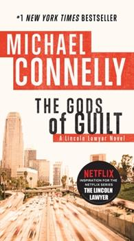 The Gods of Guilt - Book #25 of the Harry Bosch Universe