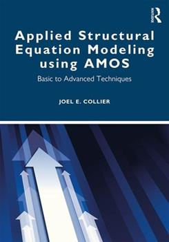 Paperback Applied Structural Equation Modeling using AMOS: Basic to Advanced Techniques Book