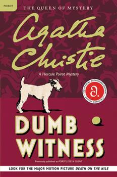 Dumb Witness - Book #16 of the Hercule Poirot