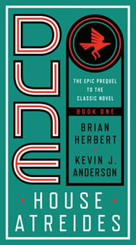 Dune: House Atreides - Book #7 of the Dune Universe