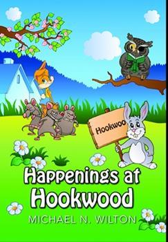 Hardcover Happenings At Hookwood: Premium Hardcover Edition Book