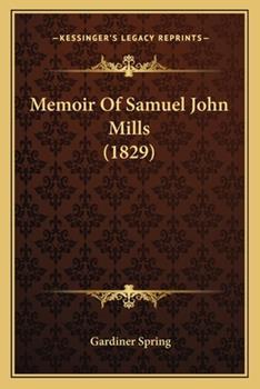 Paperback Memoir of Samuel John Mills Book