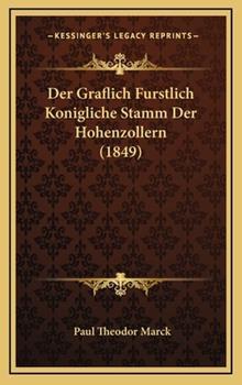 Hardcover Der Graflich Furstlich Konigliche Stamm der Hohenzollern Book