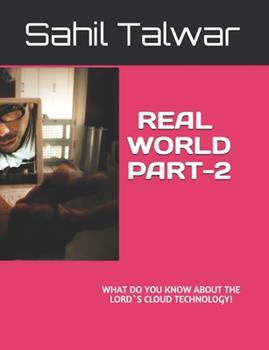Paperback Real World Part-2: what do you know about LOrd`s Cloud technology! [Large Print] Book