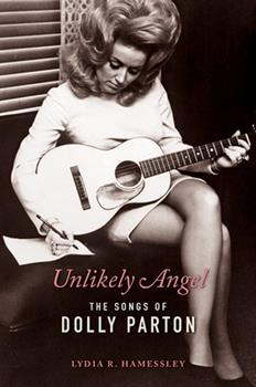 Paperback Unlikely Angel: The Songs of Dolly Parton Book