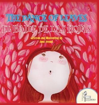 Hardcover The Dance of Leaves: El Baile de Las Hojas [Spanish] Book