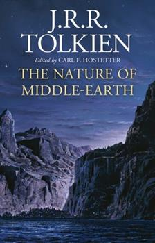 Hardcover The Nature of Middle-Earth Book