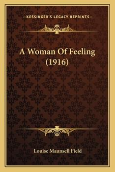 Paperback A Woman of Feeling Book