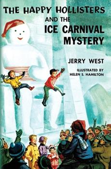 The Happy Hollisters and the Ice Carnival Mystery - Book #16 of the Happy Hollisters