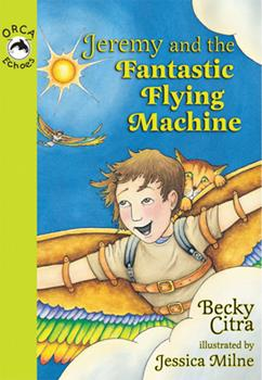 Jeremy and the Fantastic Flying Machine - Book  of the Orca Echoes