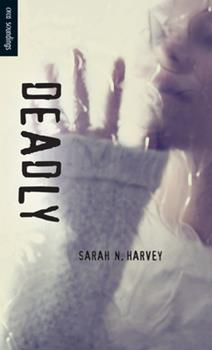Deadly 1459803647 Book Cover