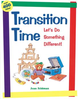 Transition Time: Let's Do Something Different! 087659173X Book Cover