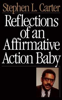 Reflections of an Affirmative Action Baby 0465068693 Book Cover