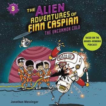 Audio CD The Alien Adventures of Finn Caspian #3: The Uncommon Cold Book