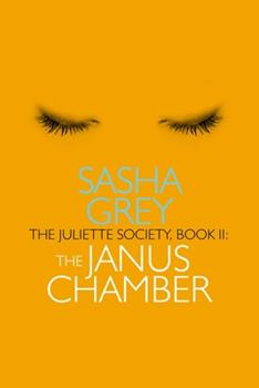 The Juliette Society, Book II: The Janus Chamber - Book #2 of the Juliette Society