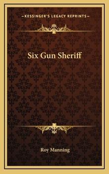 Hardcover Six Gun Sheriff Book