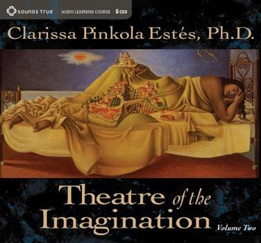 Theatre of the Imagination Volume Two 159179384X Book Cover