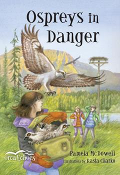 Ospreys in Danger - Book  of the Orca Echoes