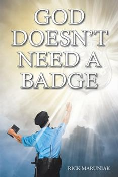 Paperback God Doesn't Need a Badge Book