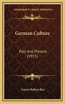 Hardcover German Culture: Past and Present (1915) Book