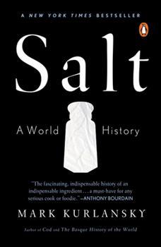Salt: A World History 0802713734 Book Cover