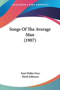 Paperback Songs Of The Average Man (1907) Book
