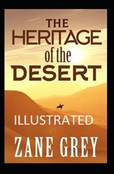 Paperback The Heritage of the Desert Illustrated Book