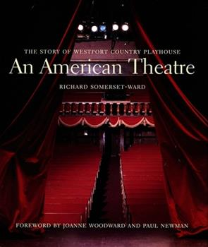 An American Theatre: The Story of Westport Country Playhouse, 1931-2005 0300106483 Book Cover