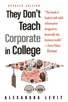 Paperback They Don't Teach Corporate in College, Updated Edition Book
