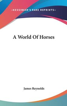 Hardcover A World of Horses Book