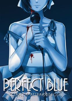 Paperback Perfect Blue: Complete Metamorphosis Book