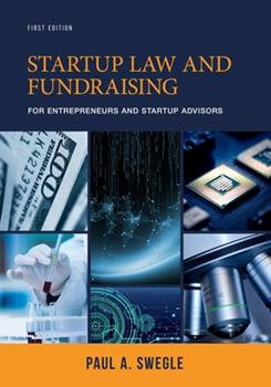 Paperback Startup Law and Fundraising for Entrepreneurs and Startup Advisors Book
