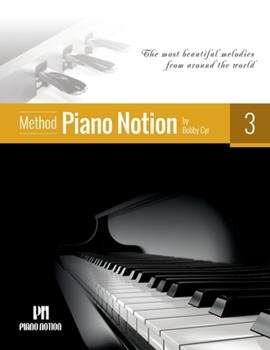 Paperback Piano Notion Method Book Three: The most beautiful melodies from around the world Book