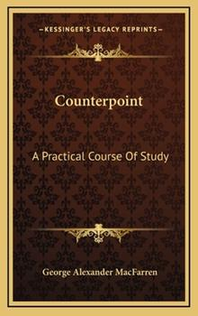 Hardcover Counterpoint : A Practical Course of Study Book
