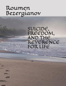 Paperback Suicide, Freedom, and the Reverence for Life Book