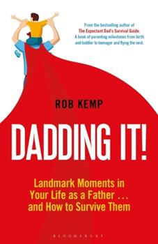 Hardcover Dadding It!: Landmark Moments in Your Life as a Father... and How to Survive Them Book