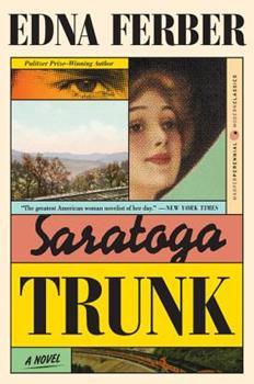 Saratoga Trunk (Perennial Classics) 0060956712 Book Cover