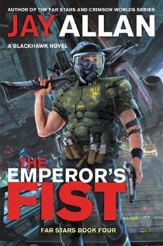 The Emperor's Fist - Book #4 of the Far Stars