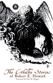Paperback The Cthulhu Stories of Robert E. Howard Book